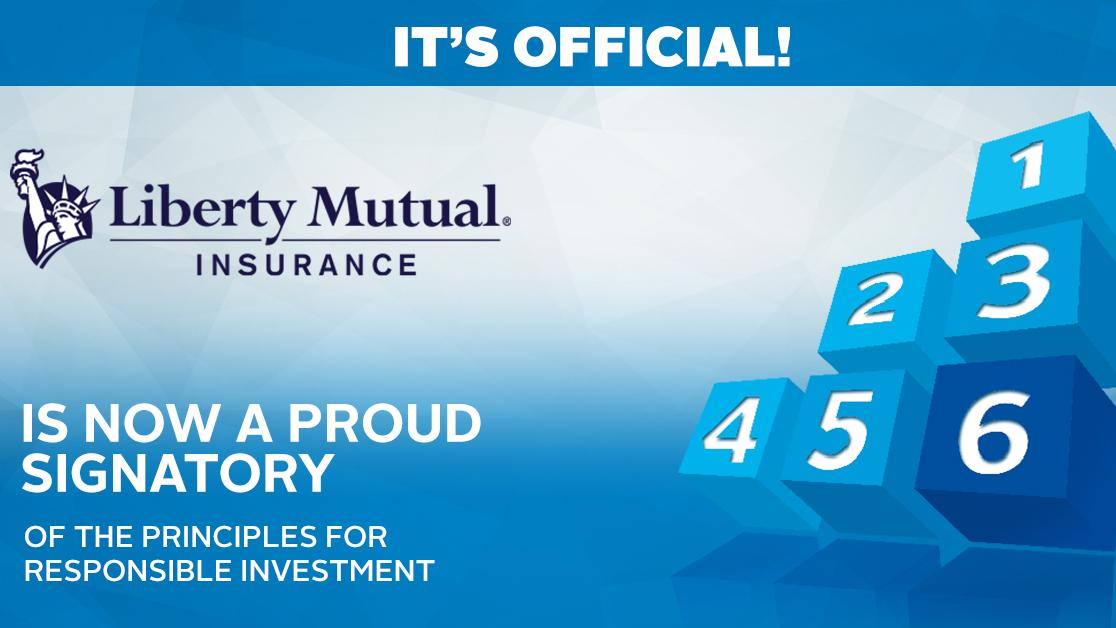 Liberty Mutual Insurance Joins the UN-Supported Principles for Responsible Investment as First U.S. Property and Casualty Insurer