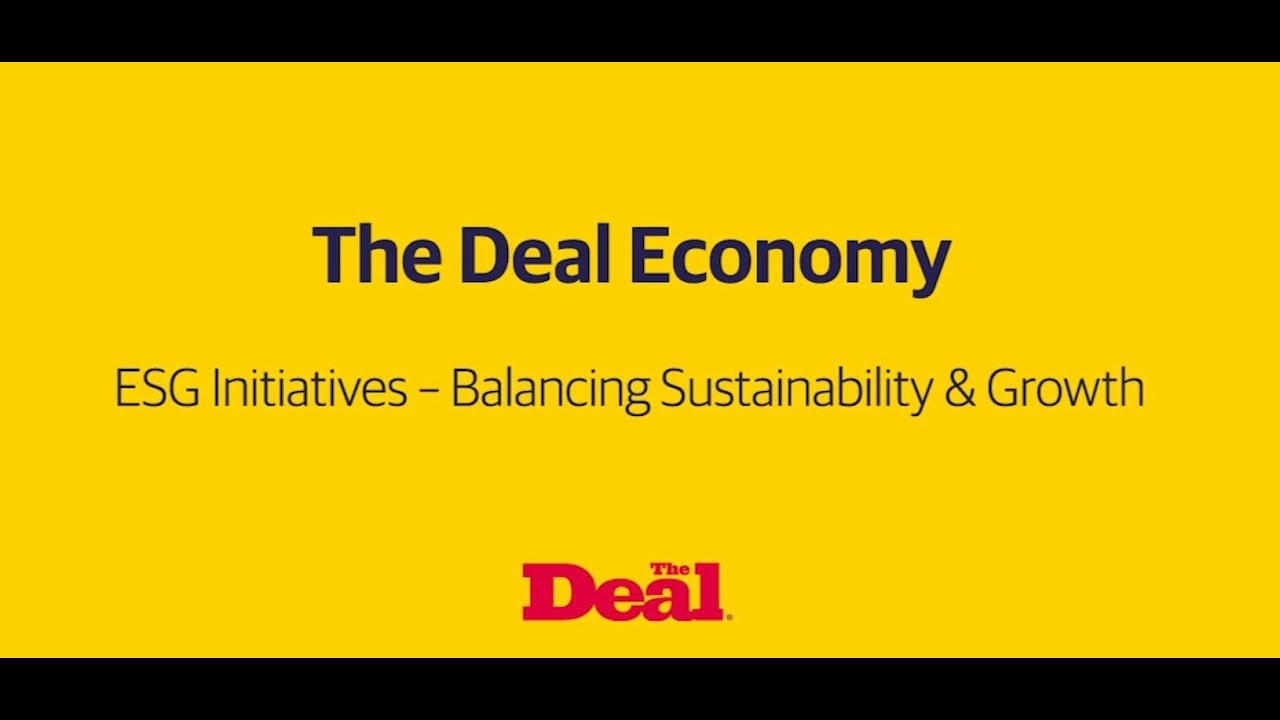 The Deal Economy: ESG Initiatives – Balancing Sustainability & Growth